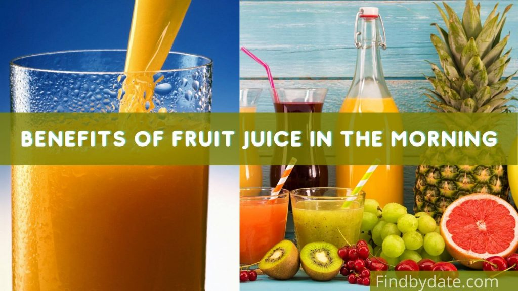 benefits of fruit juice in the morning