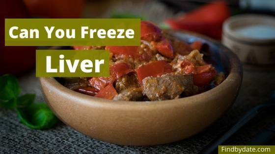 can you freeze cooked liver