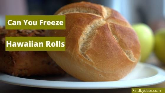 Freezing Hawaiian rolls